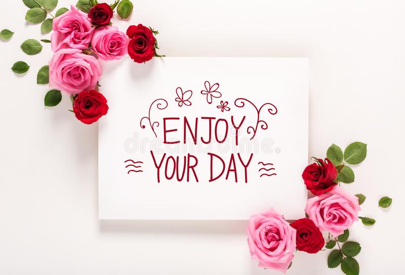 Good Download Enjoy Your Day Message With Roses And Leaves Stock Image   Image Of  Flower,
