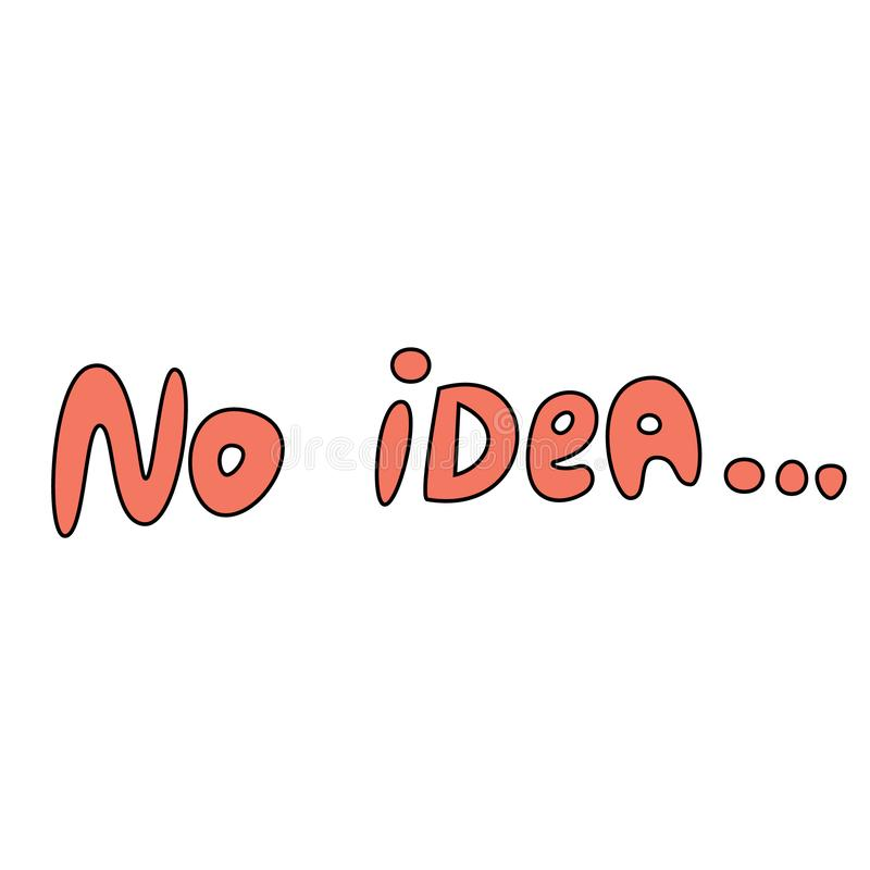 Enkelt handskrivet inspirerar och motivational citationsteckenbokstäver Engelsk idiom som m?rker Tryck f?r den inspirerande affis royaltyfri illustrationer