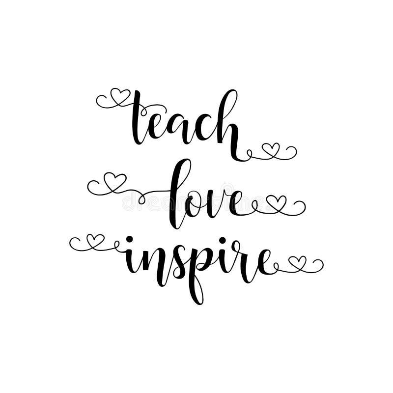 Enseignez l'amour inspirent Lettrage et calligraphie modernes de main Pour la carte de voeux, affiche, bannière illustration de vecteur