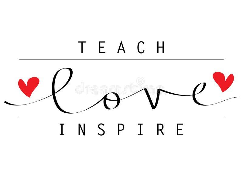 Ensine o amor para inspirar a rotulação da mão ilustração royalty free