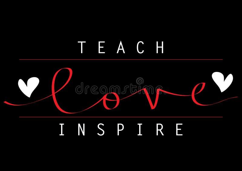 Ensine o amor para inspirar a rotulação da mão ilustração stock