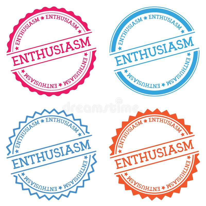 ENTHUSIASM badge isolated on white background. Flat style round label with text. Circular emblem vector illustration royalty free illustration