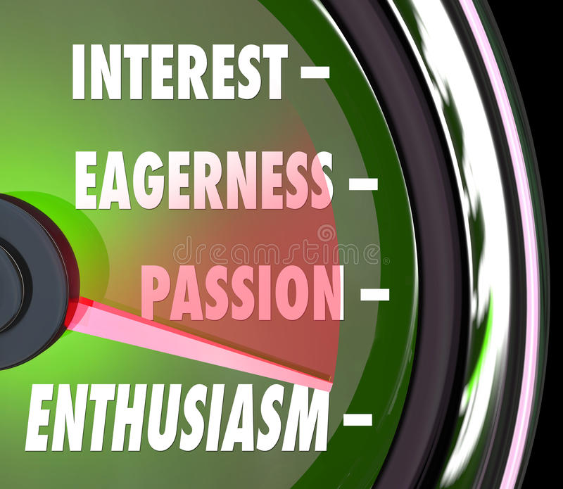 Enthusiasm Gauge Level Interest Eagerness Passion Speedometer. Enthusiasm measurement on a gauge or speedometer with needle racing past words interest, passion vector illustration