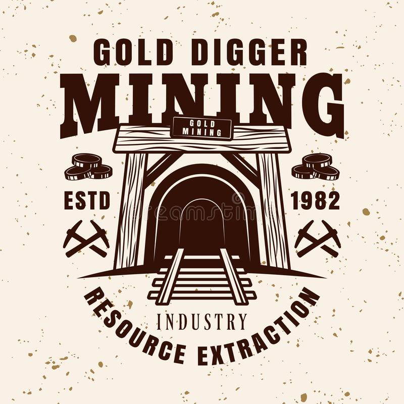 Entrance in mine shaft vector vintage emblem. Entrance in mine shaft vector emblem, badge, label or logo for precious metal mining company in vintage style on royalty free illustration