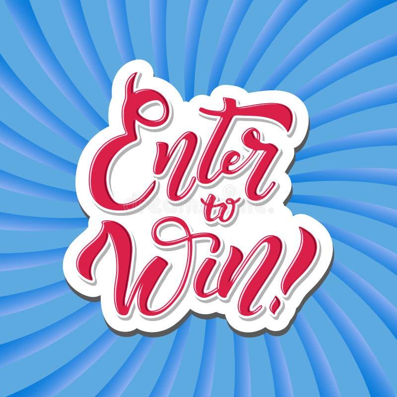 Entre para ganhar, para ganhar o prêmio, ganhe na loteria ilustração stock