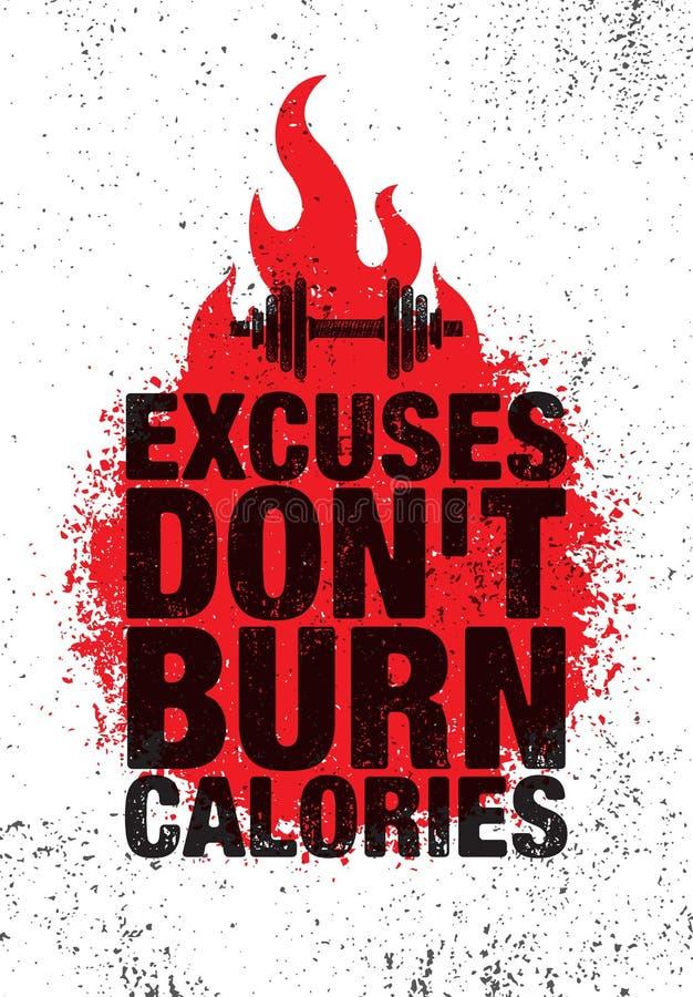 Entschuldigungs-Don-` t Brand-Kalorien Anspornungstrainings-und Eignungs-Turnhallen-Motivations-Zitat-Illustrations-Zeichen Sport vektor abbildung