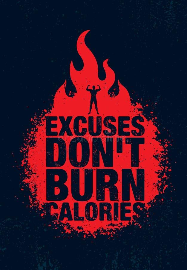 Entschuldigungs-Don-` t Brand-Kalorien Anspornungstrainings-und Eignungs-Turnhallen-Motivations-Zitat-Illustrations-Zeichen Sport lizenzfreie abbildung