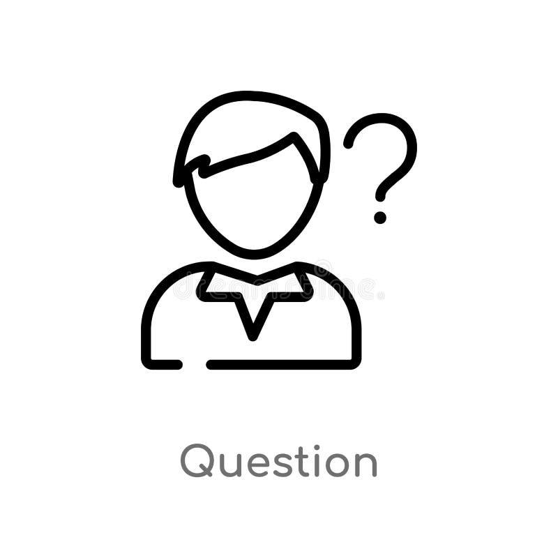Entwurfsfragen-Vektorikone lokalisiertes schwarzes einfaches Linienelementillustration vom Strategiekonzept Editable Vektoranschl lizenzfreie abbildung