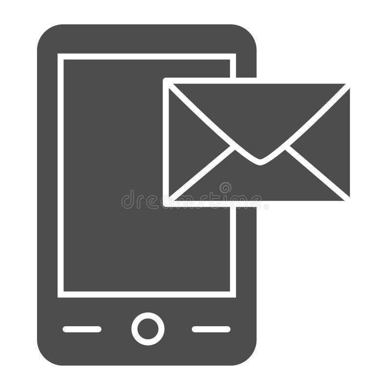 Envoyant à message l'icône solide Smartphone et illustration de vecteur d'enveloppe d'isolement sur le blanc Recevez le style de  illustration libre de droits