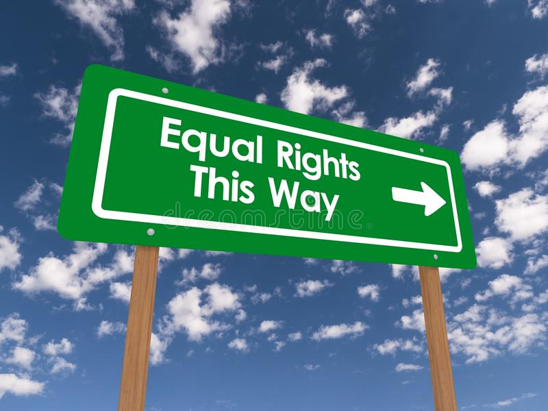 Equal rights this way. Green sign board, highway style, with text 'Equal Rights This Way' in white letters with bold arrow pointing right, background of blue sky vector illustration
