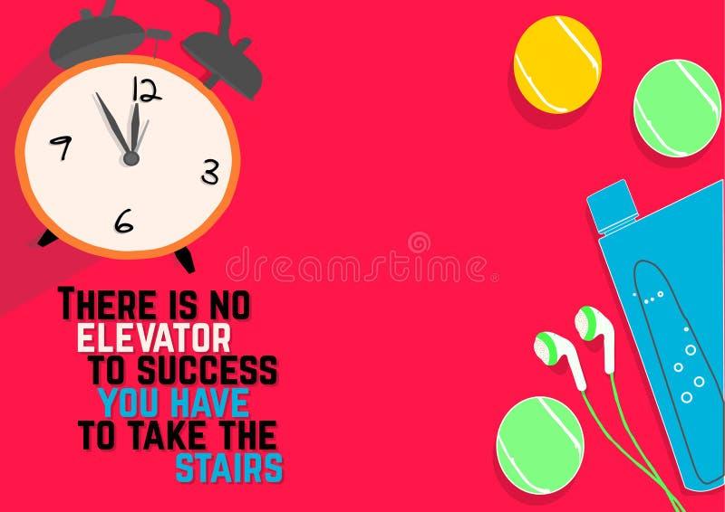 Er is geen lift aan succes u de treden moet nemen De citaten van de geschiktheidsmotivatie vector illustratie