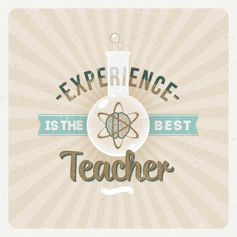 Erfarenhet är den mest bra läraren stock illustrationer