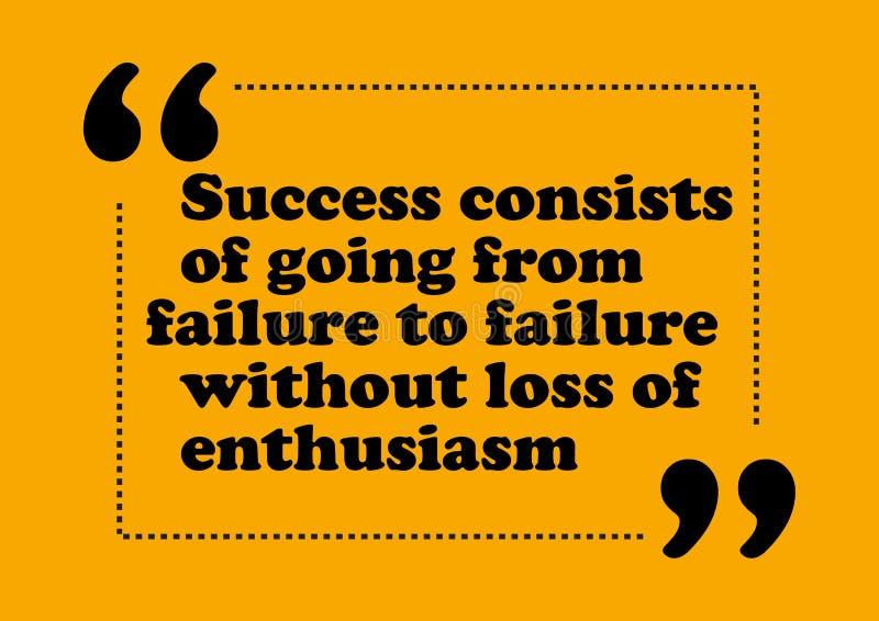 Erfolg besteht, von Ausfall zu Ausfall ohne Verlust inspirierend Visitenkarte Zitat der Begeisterung zu gehen lizenzfreie abbildung
