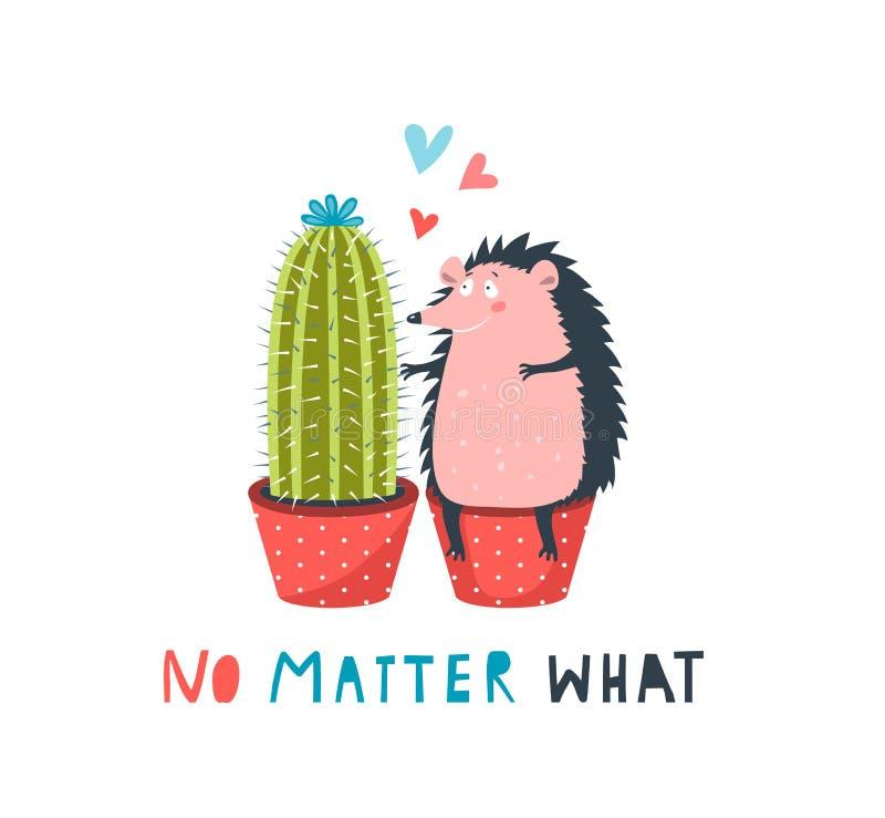 Erizo y cactus en amor no importa qué tarjeta que pone letras divertida stock de ilustración