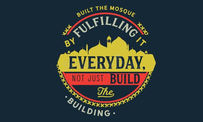 Errichtete die Moschee indem die Erfüllung sie täglich, das Gebäude nicht gerade zu errichten stock abbildung