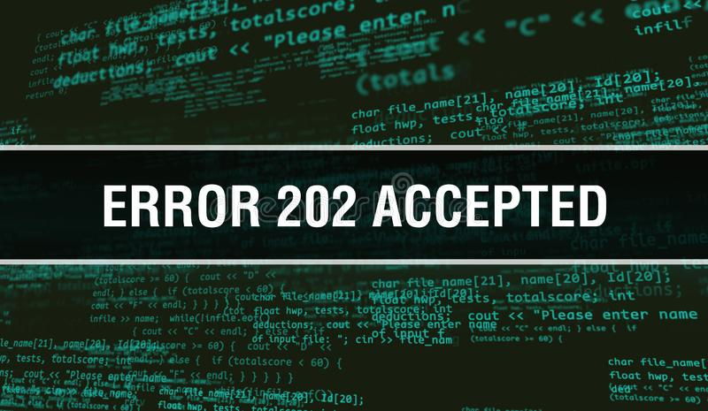Error 202Accepted concept with Random Parts of Program Code. Error 202Accepted with Programming code abstract technology. Background of software developer royalty free stock image