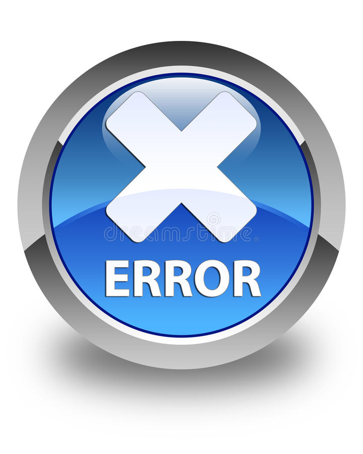 Error (cancel icon) glossy blue round button. Error (cancel icon) isolated on glossy blue round button abstract illustration vector illustration