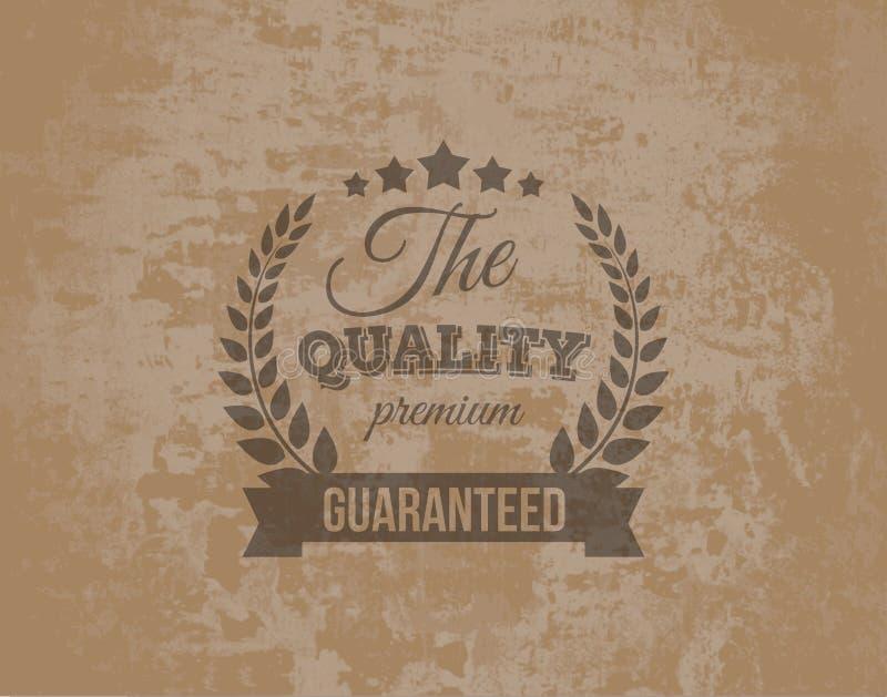 Erstklassiger Qualitäts-Garantie-Aufkleber auf Schmutz Backgrou stock abbildung