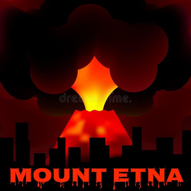 Erupción del monte Etna en Sicilia Italia Volcán en el fondo de la ciudad Ilustración del vector libre illustration