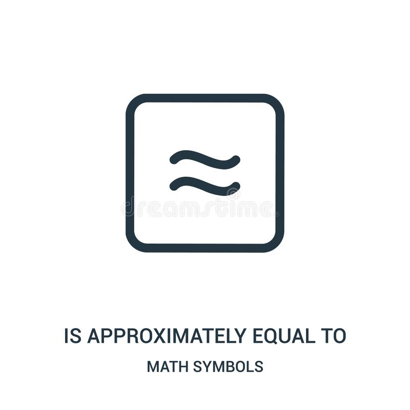 es aproximadamente igual al vector del icono de la colección de los símbolos de la matemáticas La línea fina es aproximadamente i ilustración del vector