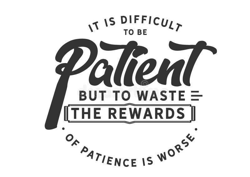 Es difícil ser paciente libre illustration