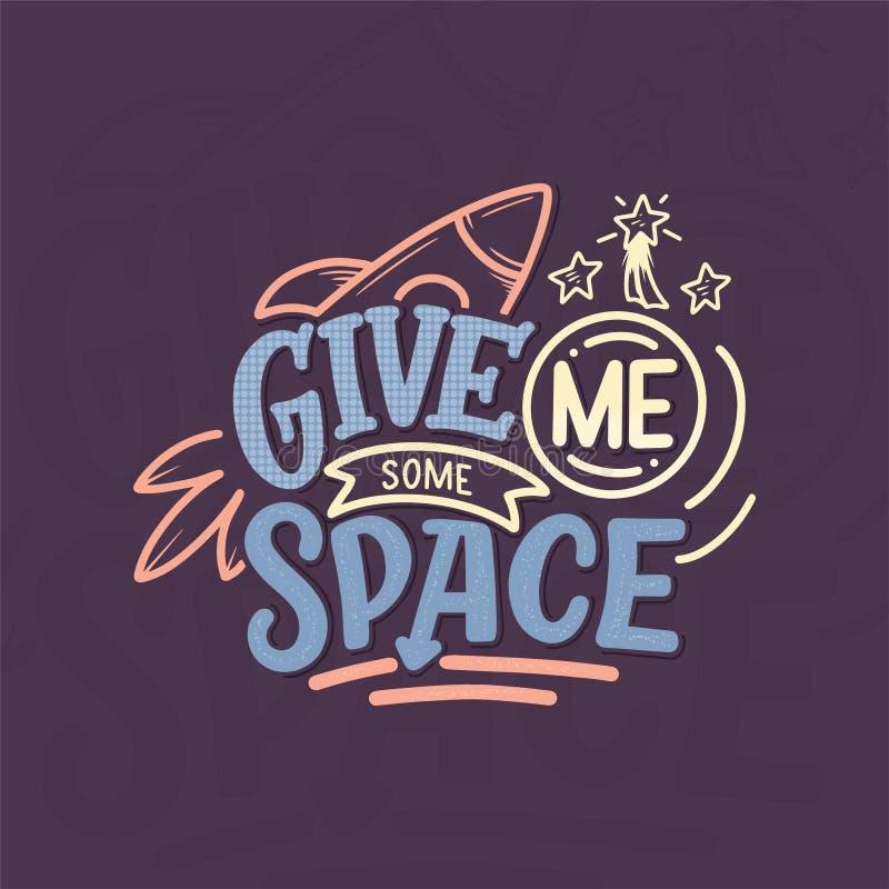 Esboço que rotula citações sobre o espaço para o projeto e a cópia de matéria têxtil Conceito na moda moderno das crianças Ilustr ilustração do vetor