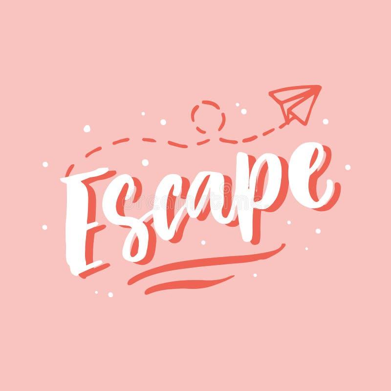 escape Bokstäver för utdraget lopp för hand inspirerande vektor illustrationer