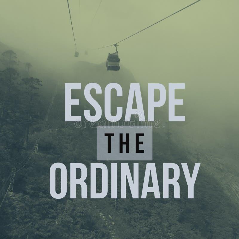 Escape de motivación inspirado del ` de la cita del viaje ordinario el ` foto de archivo