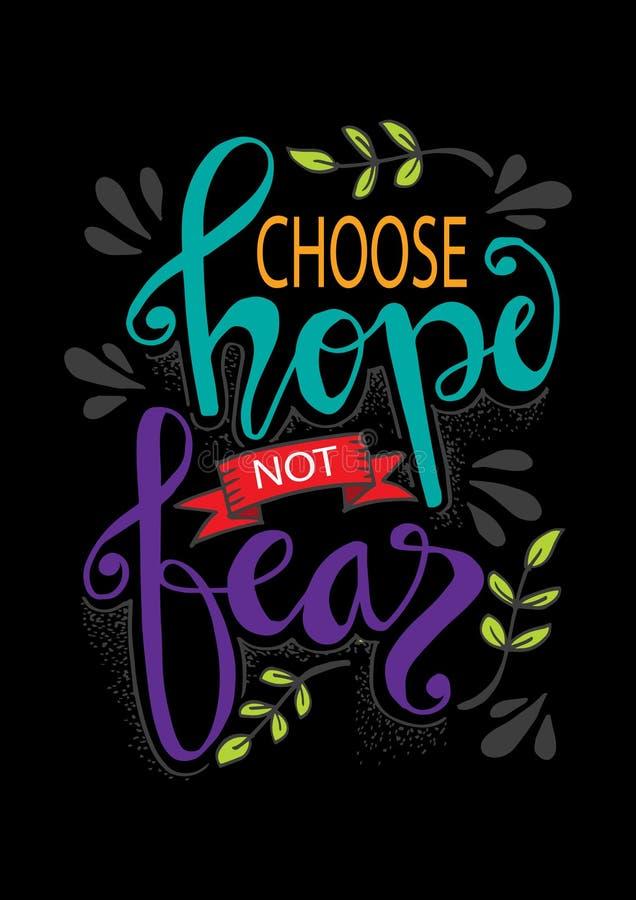 Escolha a esperança não temer Citações inspiradores ilustração stock