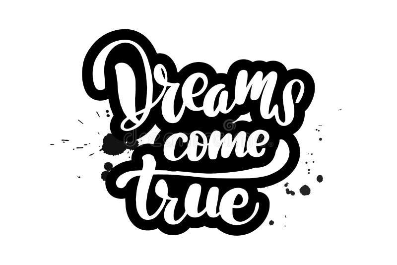 Escove a rotulação de sonhos vêm verdadeiro ilustração do vetor