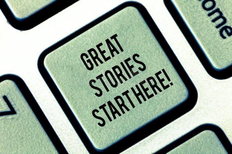 Escrevendo exibição da nota as grandes histórias começam aqui Foto do negócio que apresenta as boas experiências tomadas da vida  imagens de stock royalty free