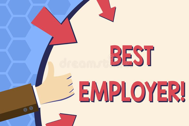 Escrevendo a exibição da nota o melhor empregador Foto do negócio que apresenta criando uma cultura onde os empregados sintam ava ilustração do vetor