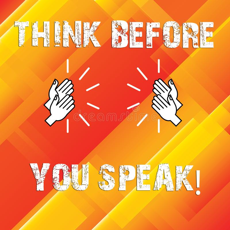Escrevendo a exibição da nota pense antes que você fale Apresentar da foto do negócio considera o que você está indo dizer antes  ilustração do vetor