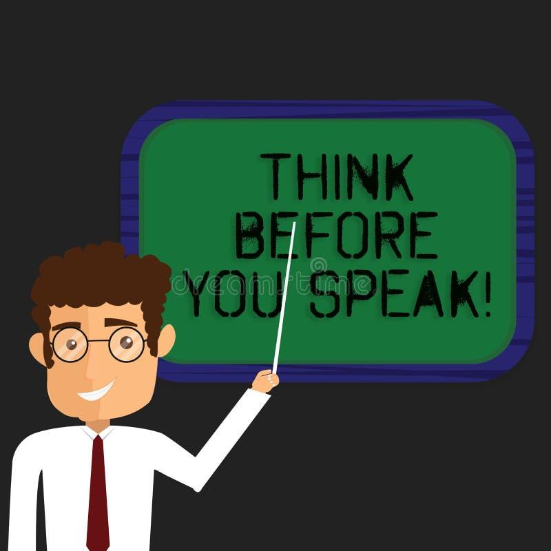 Escrevendo a exibição da nota pense antes que você fale Apresentar da foto do negócio considera o que você está indo dizer antes  ilustração stock