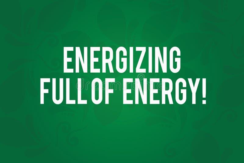 Escrevendo a exibição da nota que energiza completamente da energia Foto do negócio que apresenta completo energizado focalizado  ilustração stock