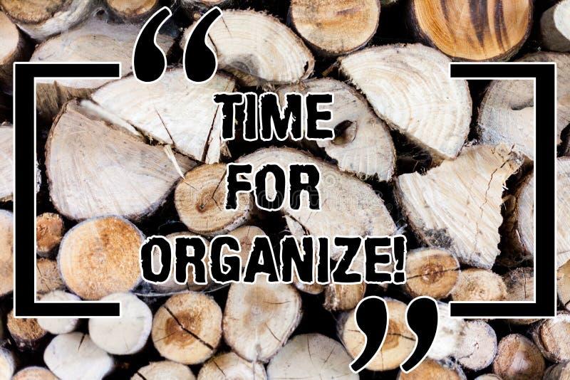 Escrevendo a nota que mostra a hora para Organize Apresentar da foto do negócio faz arranjos ou preparações para o evento ou imagem de stock