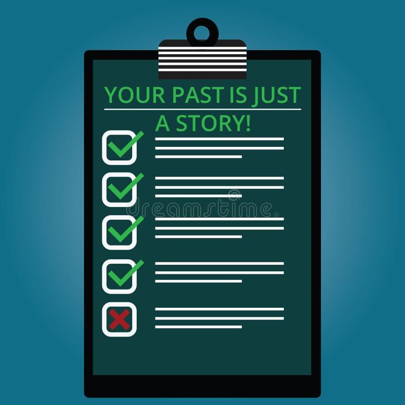 Escrever a nota que mostra seu passado é apenas uma história Apresentar da foto do negócio não se importa com as coisas que acont ilustração stock
