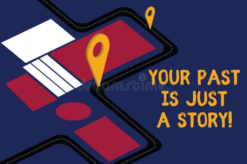 Escrever a nota que mostra seu passado é apenas uma história Apresentar da foto do negócio não se importa com as coisas que acont ilustração do vetor