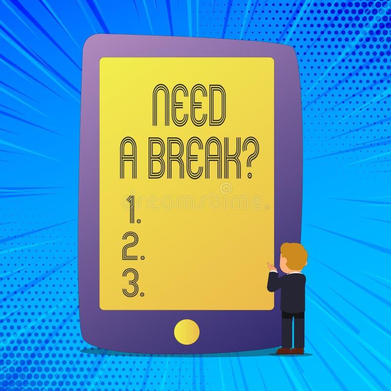 Escribiendo la demostración de la nota necesite un Breakquestion La separación necesaria las vacaciones de exhibición de la foto  libre illustration