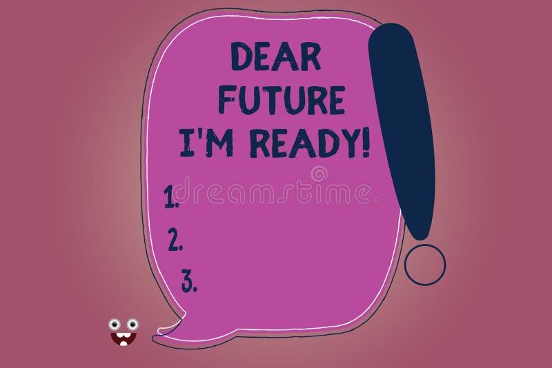 Escrita conceptual da mão que mostra a caro futuro me M Ready O texto da foto do negócio seja preparado para eventos seguintes e  ilustração royalty free