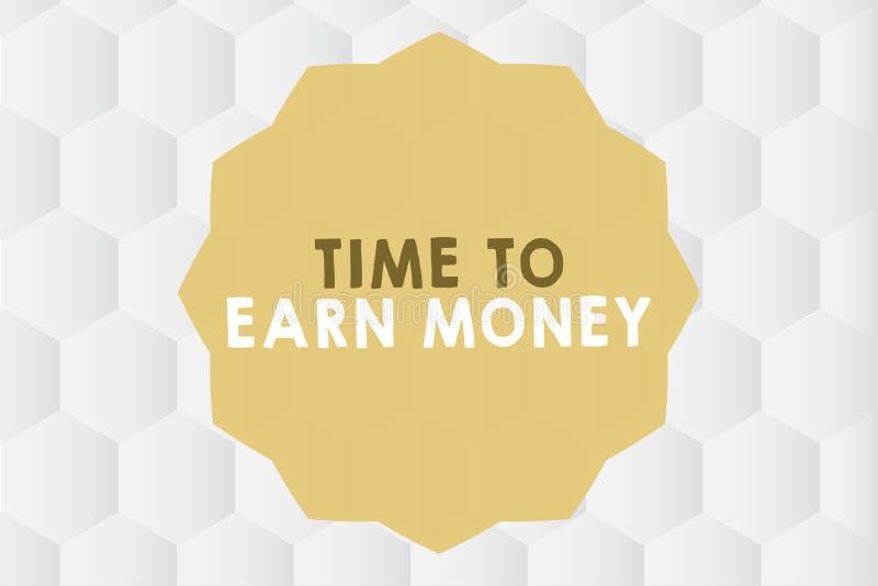 Escrita conceptual da mão que mostra a hora de ganhar o dinheiro Apresentar da foto do negócio obtém pago para o trabalho feito i ilustração royalty free