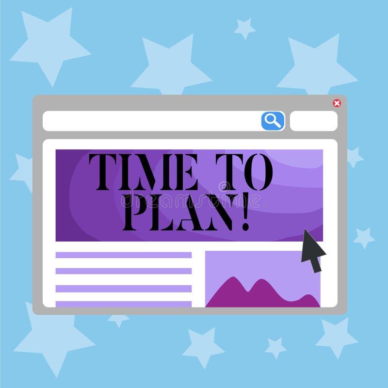 Escrita conceptual da mão que mostra a hora de planejar A preparação de texto da foto do negócio de preparar-se das coisas pensa  ilustração do vetor