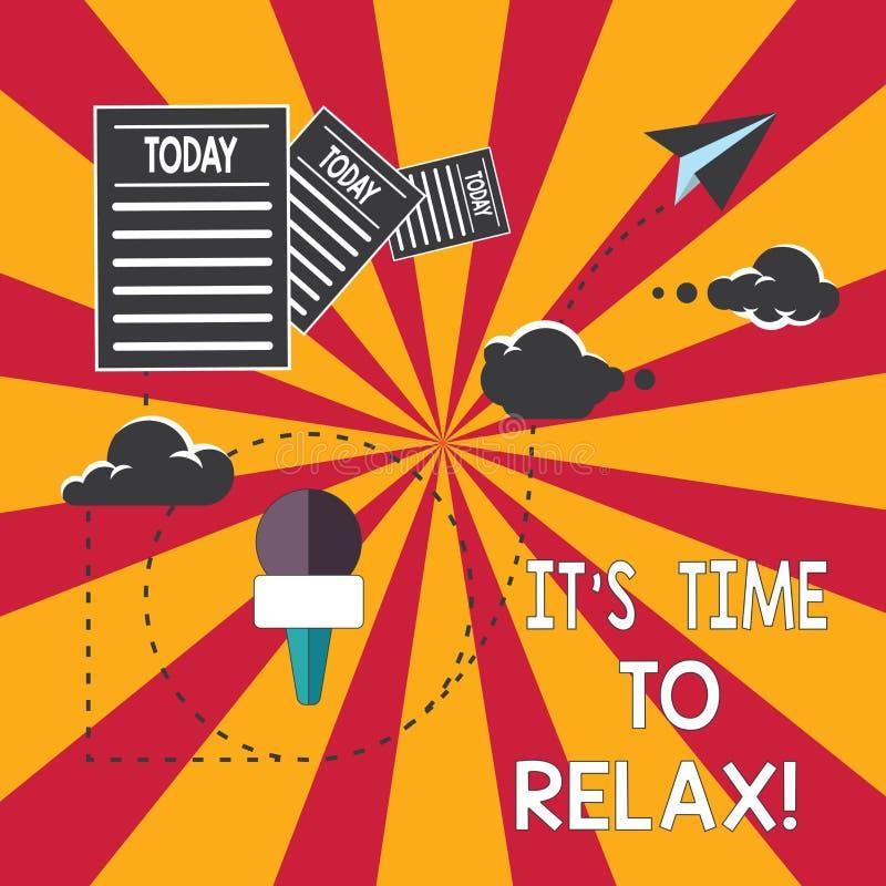 A escrita conceptual da mão que mostra lhe S é hora de relaxar Apresentar da foto do negócio toma umas férias de relaxamento dos  ilustração royalty free