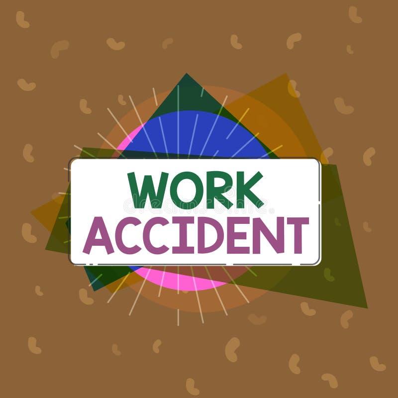 Escrita conceptual da mão que mostra o acidente de trabalho Ferimento do erro do texto da foto do negócio aconteceu no lugar do t ilustração do vetor