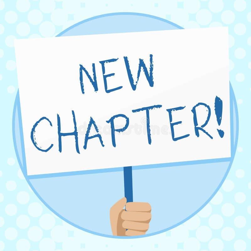 Escrita conceptual da mão que mostra o capítulo novo Texto da foto do negócio que começa finalmente algo objetivos criados no seu ilustração do vetor