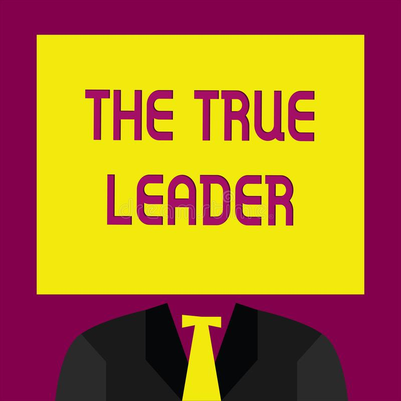 Escrita conceptual da mão que mostra o líder verdadeiro Texto um da foto do negócio que move e incentiva o grupo de pessoas ilustração stock