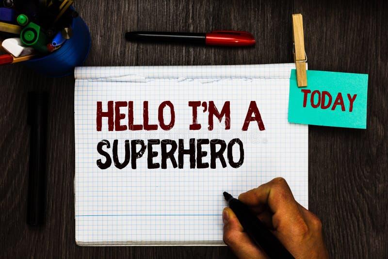 Escrita conceptual da mão que mostra a olá! eu sou um super-herói Texto da foto do negócio que acredita no senhor mesmo o registr foto de stock royalty free