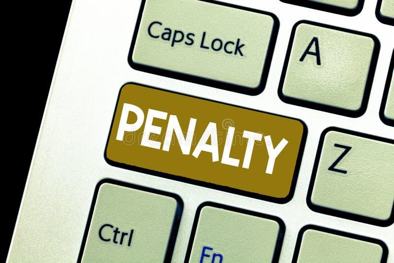Escrita conceptual da mão que mostra a pena A punição apresentando da foto do negócio impôs quebrando uma regra da lei ou fotografia de stock