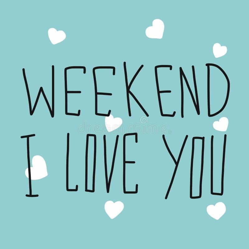 Escrita da palavra do fim de semana eu te amo e coração branco na ilustração azul do fundo ilustração royalty free