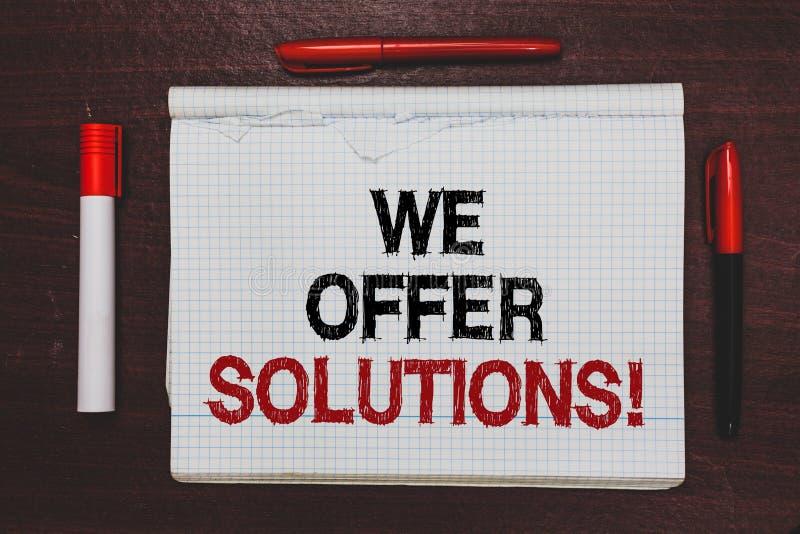 Escrita do texto da escrita nós oferecemos soluções Ideias de oferecimento das estratégias do conselho de peritos do auxílio da a imagens de stock
